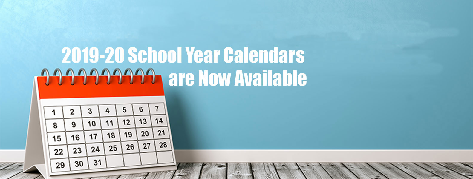 School Year Calendars Set for 2019-20