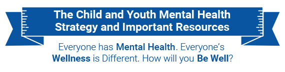 Child and Youth Mental Health Strategy banner
