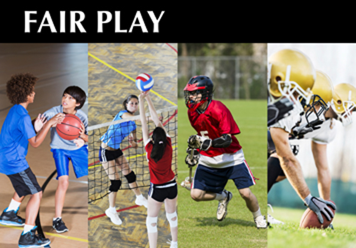 Fair Play Graphic. Four Images of students playing sports, basketball, volleyball, lacross and football